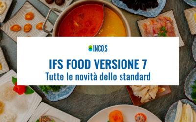 IFS Food Versione 7: tutte le novità dello standard